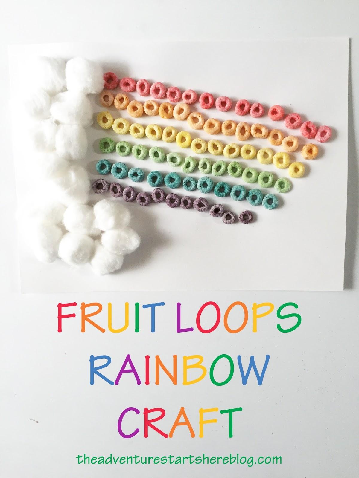 The Adventure Starts Here Fruit Loops Rainbow St Patricks Day Craft
