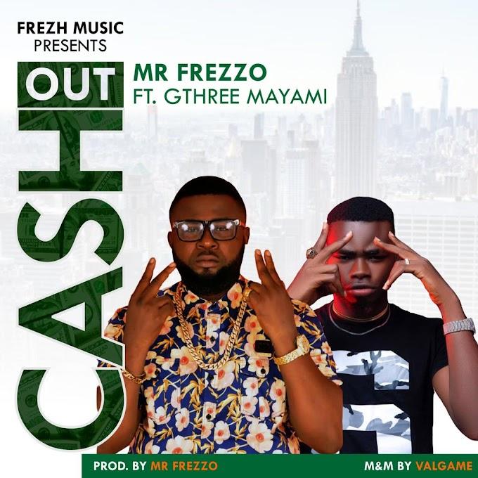 Frezzo Ft Gthree mayami- Cash Out