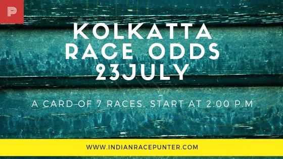 Kolkatta Race Odds 23 July, free indian horse racing tips, trackeagle,  racingpulse, racing pulse