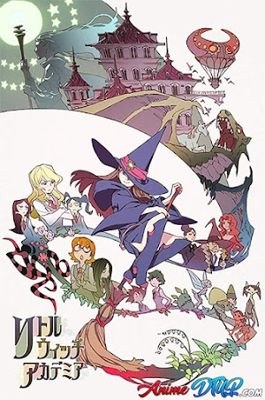 Little Witch Academia [Lat/Ing/Jap+Subs] [BDrip 1080p]