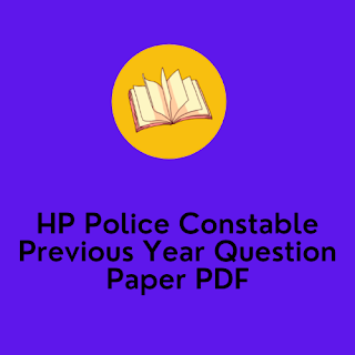 HP Police Constable Previous Year Question Paper PDF