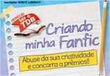 Promoção Criando Minha Fanfic Toda Teen todateen.com.br/minhafanfic