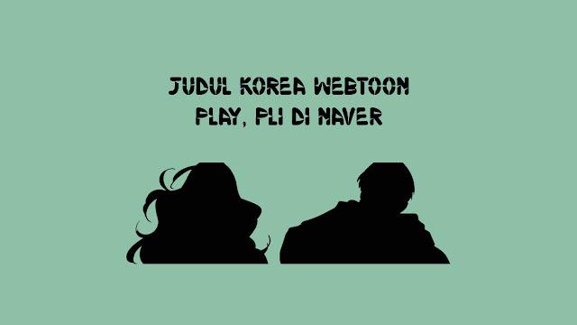 Judul-Korea-Webtoon-Play,-Pli-di-Naver