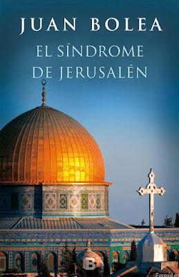 El síndrome de Jerusalén - Juan Bolea (2016)
