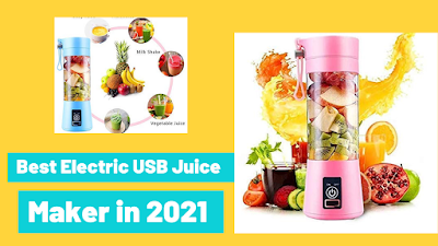Best Electric USB Juice Maker in 2021