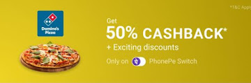 PhonePe Offer- Get 50% Cashback On Domino's Pizza.