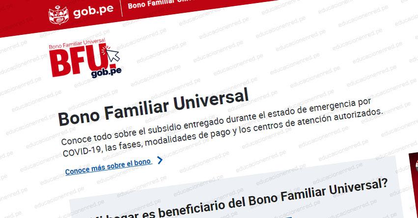 BFU - BONO FAMILIAR UNIVERSAL: Hoy 20 de Noviembre se inicia el pago de la Fase 3 - www.bfu.gob.pe