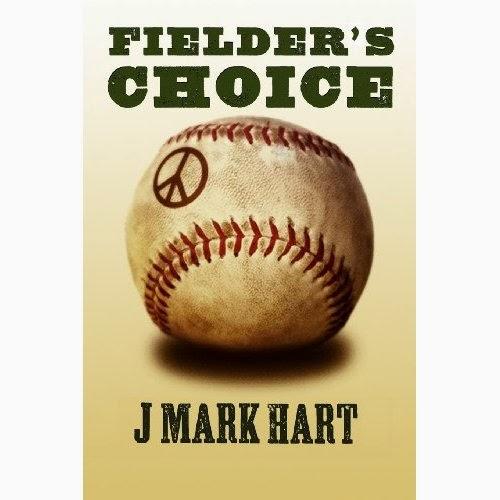 Fielders Choice J Mark Hart