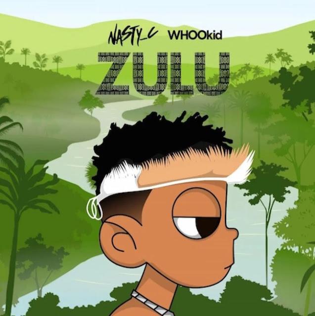 (Full Album) Nast C - Zulu Mixtape (Zip/ Mp3 Download)