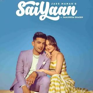 Saiyaan ( Full Mp3 Song Download ) - Jass Manak    King Mughal
