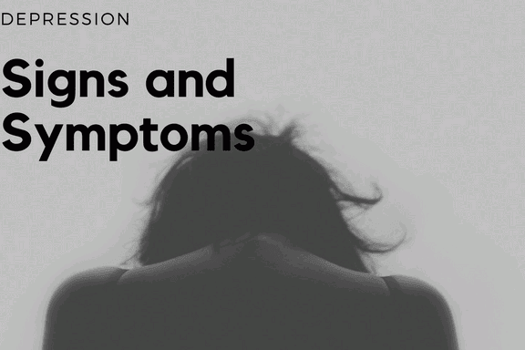 Major Depression. Signs and Symptoms