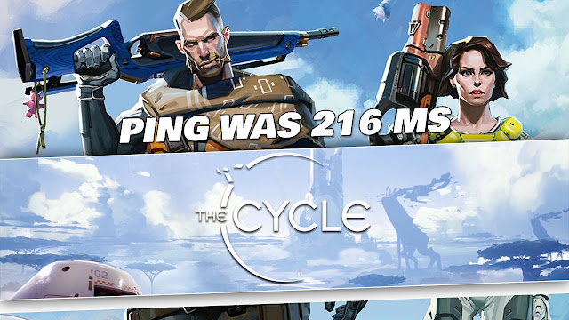 The Cycle Gameplay by Kabalyero! PING was 216 ms says WTFAST!