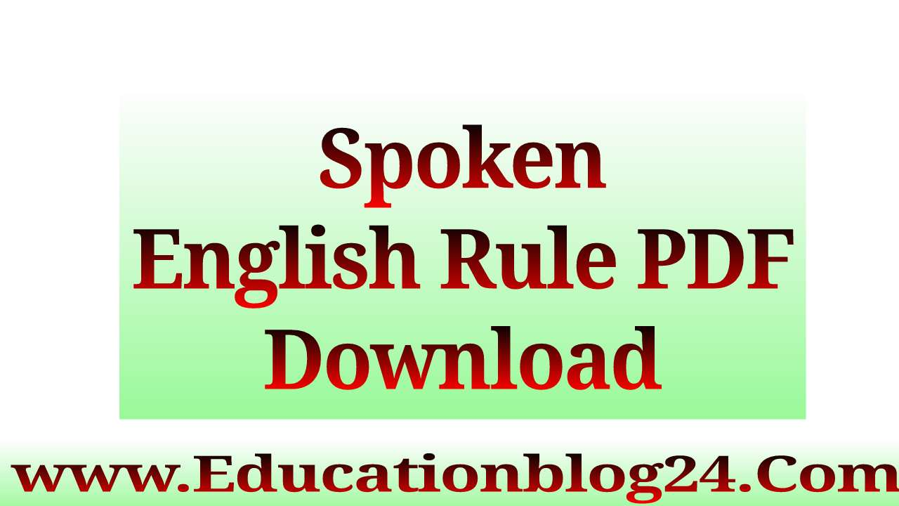 Spoken English Rule PDF Download -স্পোকেন ইংলিশ রুলস PDF