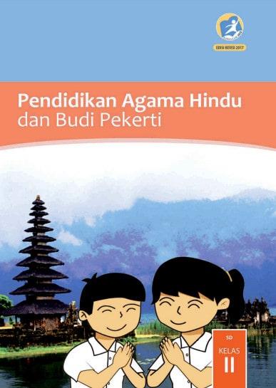 Buku Siswa Pendidikan Agama Hindu dan Budi Pekerti Kelas 2 Revisi 2017 Kurikulum 2013