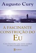 A Fascinante Construção do Eu pdf - Augusto Cury