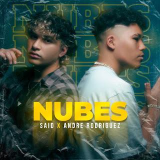 Said Muñoz Ft. Andre Rodriguez - Nubes