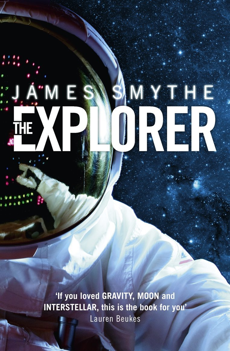The Explorer by James Smythe