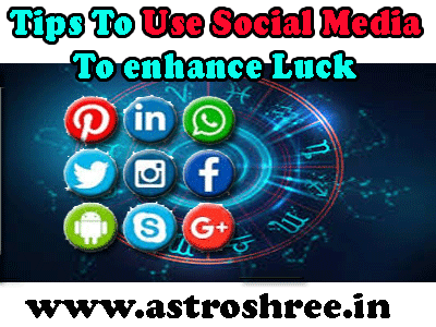 how to enhance luck in social media as per astrology