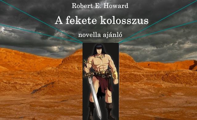 A fekete kolosszus Conan novella ajánló