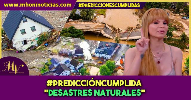 #PredicciónCumplida Desastres naturales.