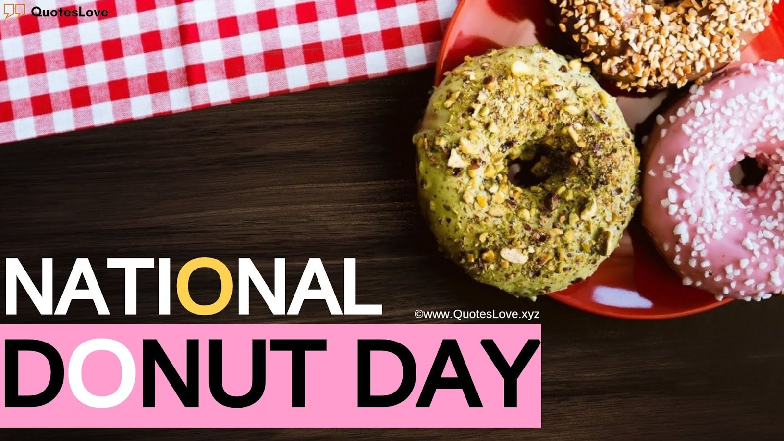 National Doughnut Day Quotes, Captions, Images, Pictures For Instagram