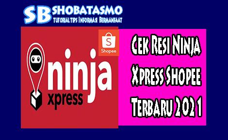 Cek Resi Ninja Xpress Shopee 2021