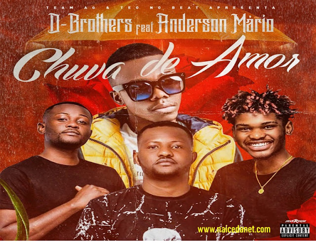 D-Brothers ft. Anderson Mário - Chuva De Amor (Zouk) (Prod. Teo No Beat) Download Mp3