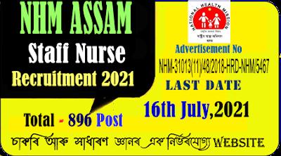 NHM Assam Staff Nurse Recruitment 2021 - Post 896