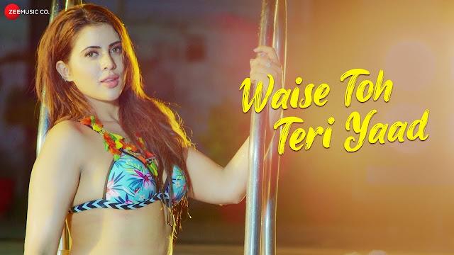 Waise Toh Teri Yaad lyrics - Swarat Chakraborty