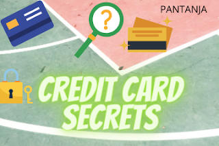 Credit card secrets- 5 things to know before using a credit card.