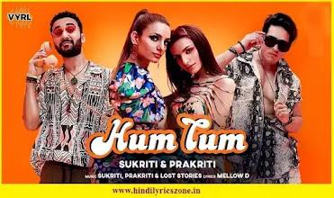 Hum Tum/हम तुम Lyrics in Hindi|Raghav Juyal|Sukriti Kakkar|Prakriti Kakkar|Priyank Sharma|