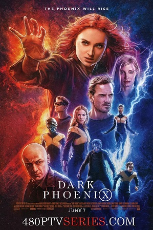 X-Men: Dark Phoenix (2019) 300MB Full Hindi Dual Audio Movie Download 480p Bluray Free Watch Online Full Movie Download Worldfree4u 9xmovies