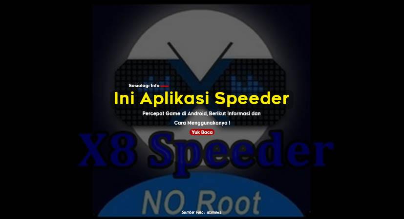 Ini Aplikasi Speeder Percepat Game di Android, Berikut Informasi dan Cara Menggunakanya !