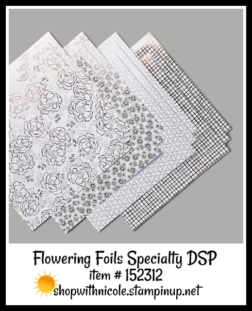 Flowering Foils Specialty Designer Series Paper | item #152312 | Stampin' Up! Sale-A-Bration | rose gold, silver, white | shop with Nicole Steele The Joyful Stamper
