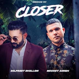 mr jatt new song- closer   by dilpreet dhillon-mr jatt