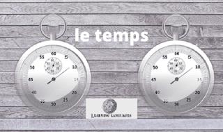 مصطلحات الوقت فى اللغة الفرنسية