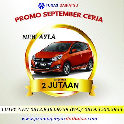 Promo Daihatsu Kredit Ayla Angsuran Murah Mulai 2 Jutaan