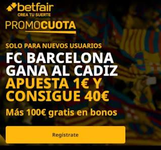 betfair promocuota Barcelona gana Cadiz 5 diciembre 2020