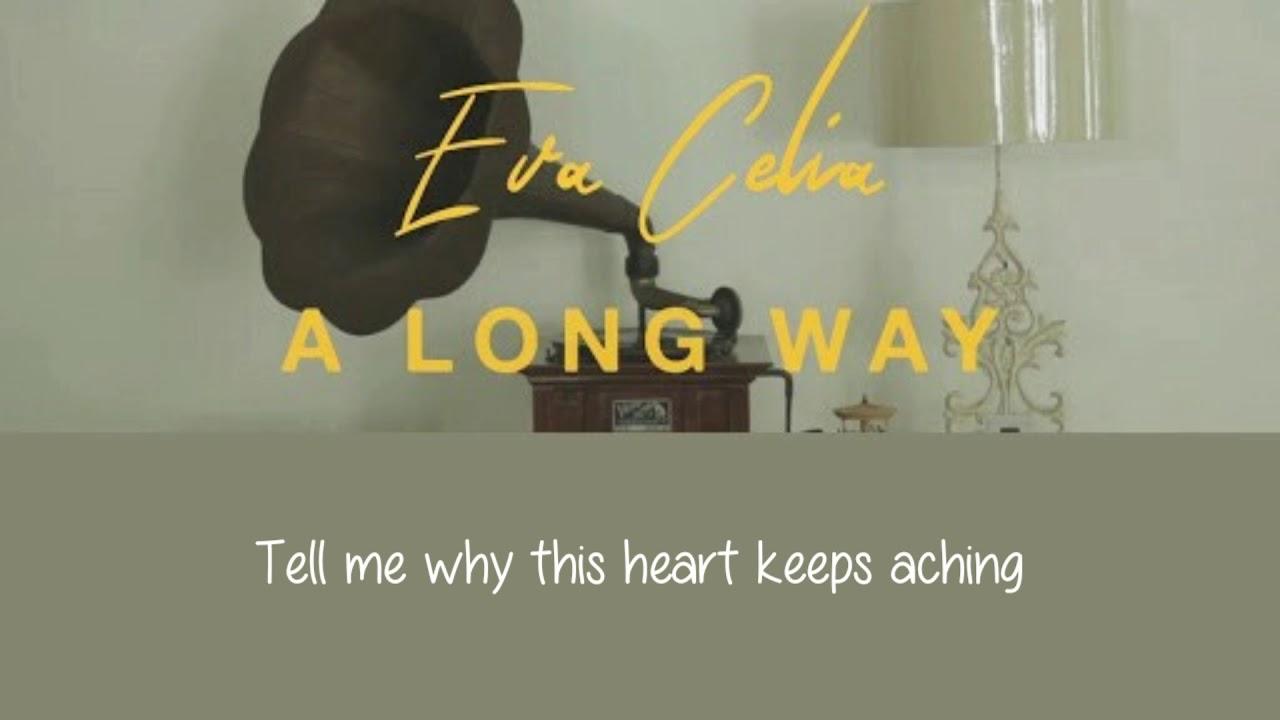 A Long Way - Eva Celia