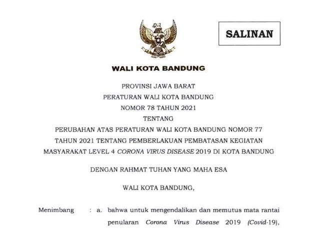 Ini Perwal Nomor 78 Tahun 2021 Terkait Pemberlakuan PPKM Level 4 di Kota Bandung Hingga 2 Agustus 2021