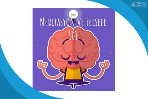 Meditasyon ve Felsefe Podcast