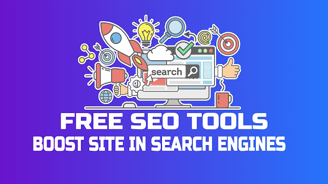The Best Free SEO Tool to Boost Site Position in Search Engines