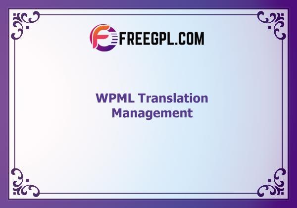 WPML Translation Management Nulled Download Free