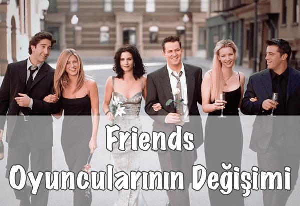 Friends Oyuncularının Şimdiki Hâli