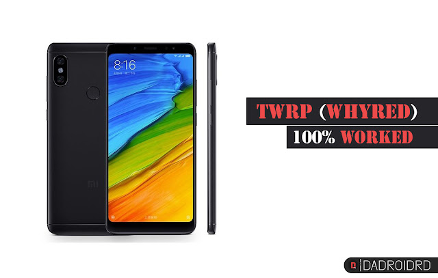 Cara pasang TWRP di Xiaomi Redmi Note 5 (WhyRed) 100% worked!
