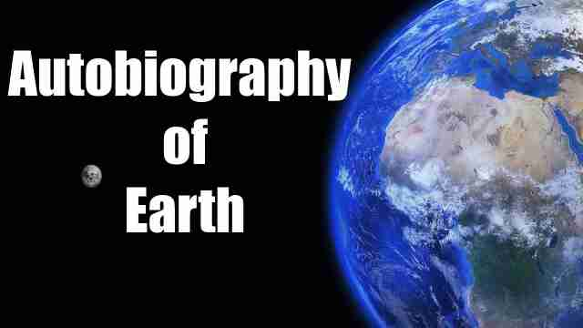 Essay on autobiography of the earth