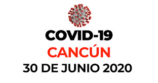 Casos coronavirus en Cancún 30 de junio 2020