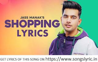 Shopping LYRICS : Jass Manak MixSingh | Satti Dhillon | Valentine's Day Song | Geet MP3