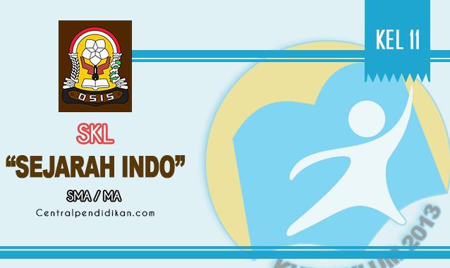 SKL, KI, & KD Sejarah Indonesia Kelas XI SMA