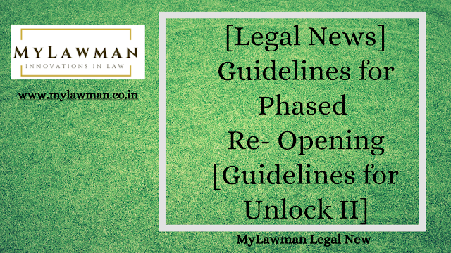 [Legal News] Guidelines for Phased Re- Opening [Guidelines for Unlock II]